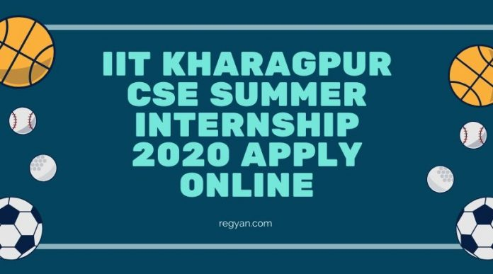 IIT Kharagpur CSE Summer Internship 2020