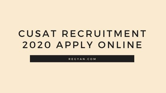 CUSAT Recruitment 2020