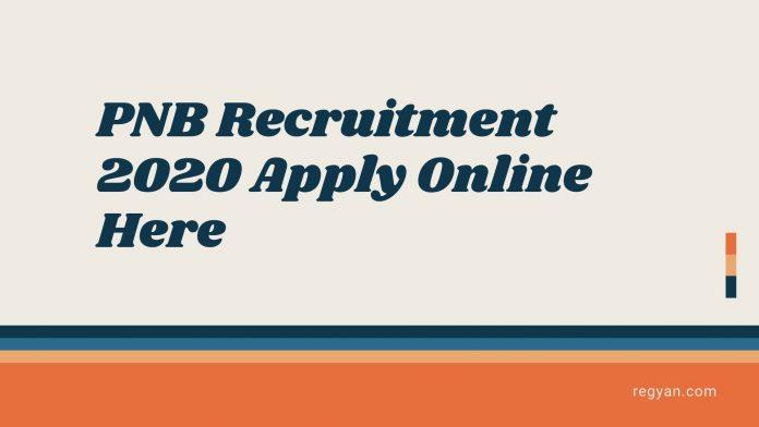 PNB Recruitment 2020
