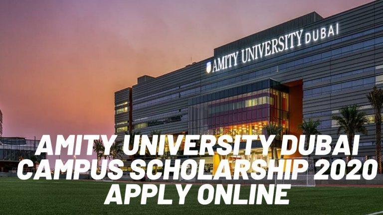 Amity University Dubai Campus Scholarship 2020 Apply Online