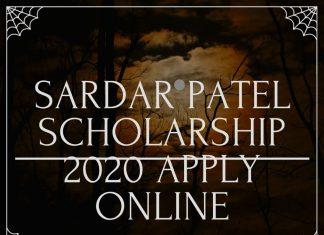 Sardar Patel Scholarship 2020