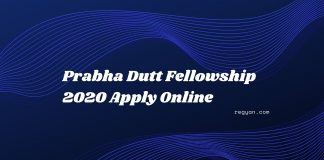Prabha Dutt Fellowship 2020 Apply Online