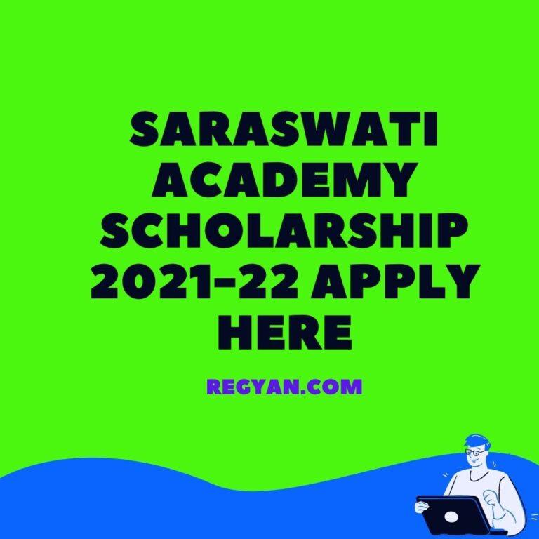 Saraswati Academy Scholarship 2021-22 Apply Here